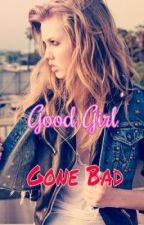 Good Girl Gone Bad by beaveeers