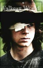 Walkers World (CarlGrimes) by rubiana06