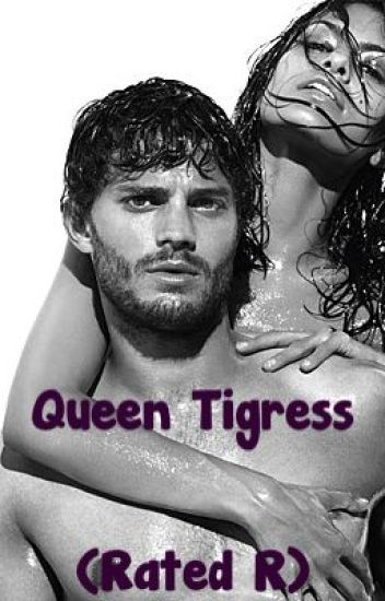 Queen Tigress (Rated R)