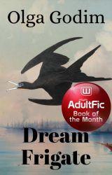 Dream Frigate by olga_godim