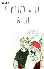 Started With A Lie BOOK 1 by redsforever13