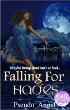 Falling for Hades by pseudo_angel