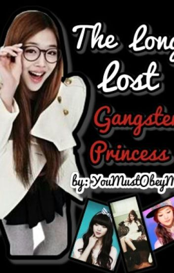 The Long-Lost Gangster Princess