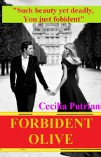 Forbidden Olive (#3 Crush on You Series) by CeciliaPutriani