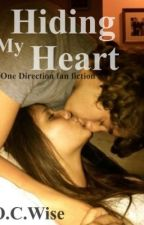 Hiding My Heart - One Direction Fan Fiction by ocwise12