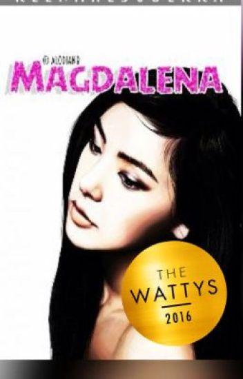 MAGDALENA(#WATTYS2016WINNER)