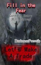 Let's Make A Trade by DarknessPreveils