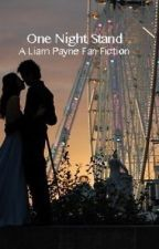 One Night Stand- A Liam Payne Fan Fiction (Completed) by raindown_onme