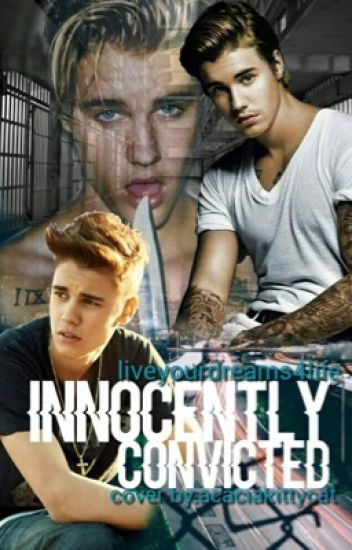 Innocently Convicted