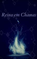 Reino em Chamas by GKMoona