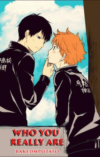 Who You Really Are (Haikyuu - KageHina, BoyxBoy)