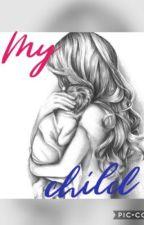 My child by prettylittleemelie