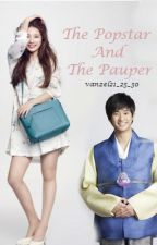 The Popstar and the Pauper (COMPLETED) (#Wattys2016) by vanzel76