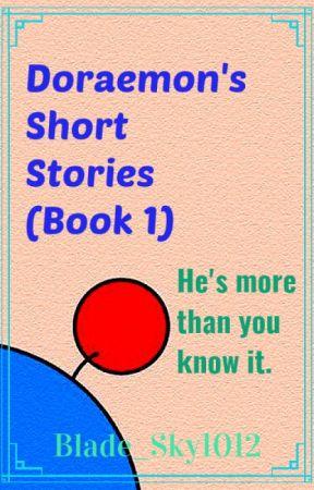 Doraemon's Short Stories (Book 1) by Blade_Sky1012