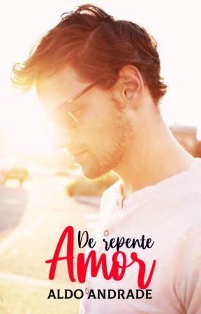 De Repente Amor (Romance Gay) by AldoAndradeOficial