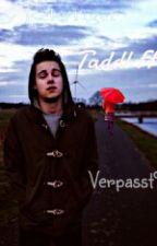 Verpasst? - Taddl FF (Teil 2) by KeksTiger