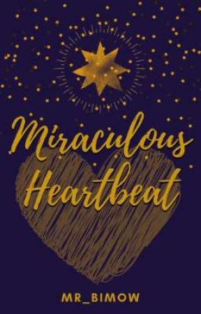 Miraculous Heartbeat (One-shot)  by Mr_Bimow