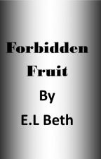 Forbidden Fruit by ELBeth76