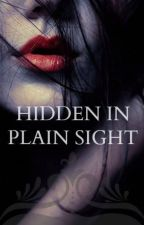 Hidden in Plain Sight by writersnothings