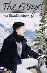 The FANGIRL (Darren Espanto FanFiction) by NIQUEelodeon