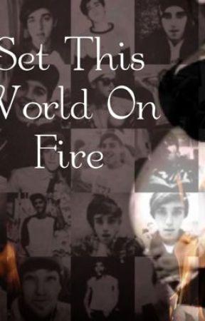Set This World On Fire (A Janoskians Fanfic) by kaylaaa327