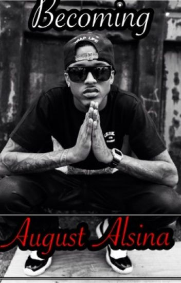 Becoming August Alsina