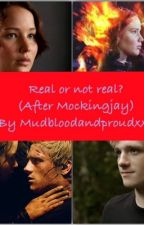 Real or not real? (After Mockingjay) by mudbloodandproudxxx