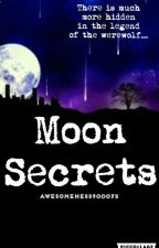 Moon Secrets by Awesomeness900075