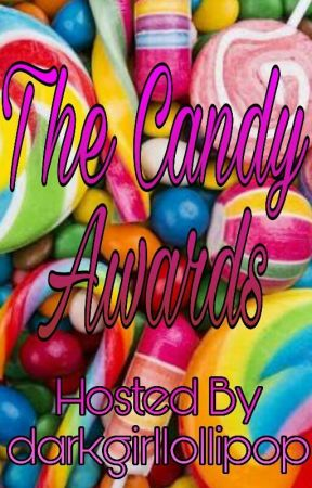 The Candy awards( Closed ) by darkgirllollipop
