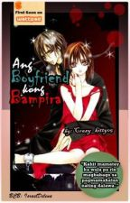 Ang Boyfriend kong Bampira by crazy_kitty05
