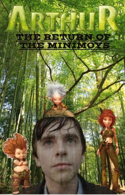 Arthur And The Invisibles 4 The Return Of The Minimoys Chapter 8 The Attack Of The Toekoms Wattpad