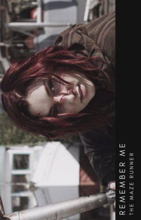 [2] Remember Me ➝  The Maze Runner ✓ by _imagine_fantasy_