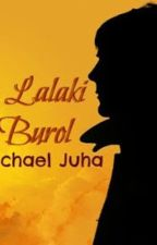 Ang Lalaki Sa Burol by mikejuha