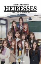 EU BOOK 1: HEIRESSES (IZONE AU) by Sil_Anon