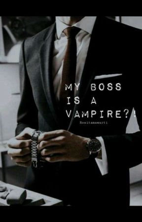 My Boss is a Vampire ?! by Mawa_Thy