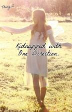 Kidnapped with One Direction. -Editing- by srryyimemily