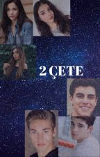 2 ÇETE by isuebmu