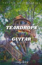 Teardrops On My Guitar by melodyinthedark_