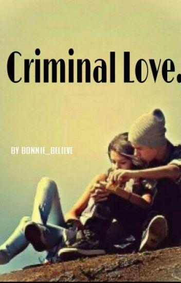 criminal love! [Justin Bieber.]