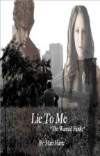Lie To Me (Jay McGuiness Fanfic) by TWMari