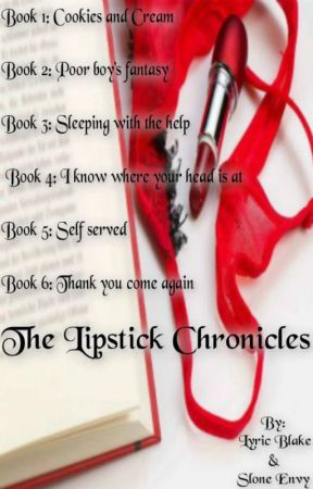 The Lipstick Chronicles by SloneEnvy