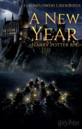 A new year ~Harry Potter RPG by LiberiBirds
