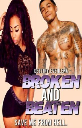 Broken and Beaten by FinessinGoddess