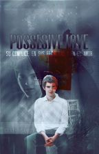 Possessive Love (Freddie Highmore Fan-Fic) by EmmaMar99