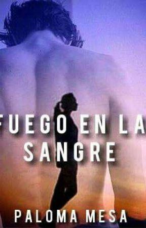 FUEGO EN LA SANGRE  by PalomaMesa