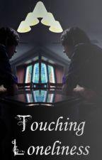 Touching Loneliness by JamesLewandowski