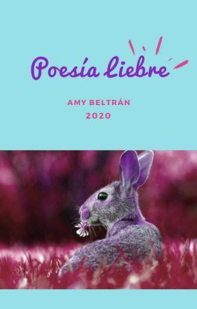 Poesía libre by Amy_beltran