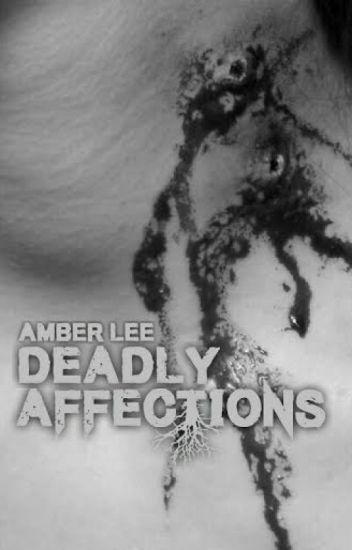 .Deadly Affections.