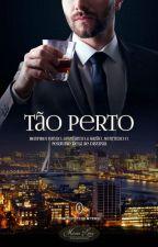 Tão Perto by MahLimak
