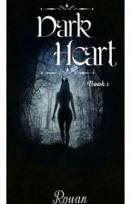 Dark Heart by RowanlovesDragons